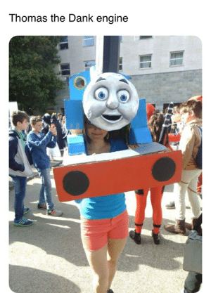 Dank, Thomas, and Engine: Thomas the Dank engine