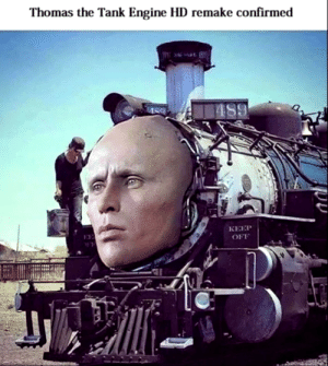 Dank Memes, Nice, and Thomas: Thomas the Tank Engine HD remake confirmed  489  ISO  КЕЕР  ОFF Ah nice