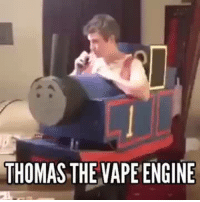 thomas: THOMAS THE VAPE ENGINE