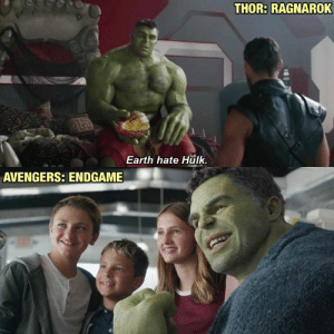 Hulk in harmony with himself and with the world.: THOR: RAGNAROK  Earth hate Hulk  AVENGERS: ENDGAME Hulk in harmony with himself and with the world.