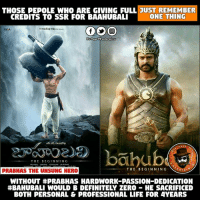 #Prabhas The Unsung Hero Of #Baahubali 🙏: THOSE PEPOLE WHO ARE GIVING FULL JUST REMEMBER  ONE THING  CREDITS TO SSR FOR BAAHUBALI  RKA  Dis Pa  entertai  PAGE  THE BEGINNING  THE BEGINNING  PRABHAS THE UNSUNG HERO  RTA  WITHOUT HEPRABHAS HARDWORK PASSION DEDICATION  BOTH PERSONAL & PROFESSIONAL LIFE FOR 4YEARS #Prabhas The Unsung Hero Of #Baahubali 🙏