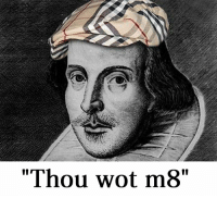"Classical Art, Wot, and Thou: ""Thou wot m8'"""