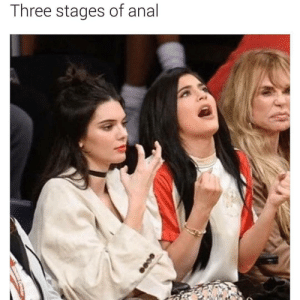 Anal, Three, and Anality: Three stages of anal