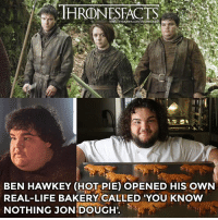 He even sells real direwolf gingerbread! I'm definitely visiting soon ✋🏼: THRONESFACTS  acts  BEN HAWKEY (HOT PIE) OPENED HIS OWN  REAL-LIFE BAKERY CALLED 'YOU KNOW  NOTHING JON!DOUGH. He even sells real direwolf gingerbread! I'm definitely visiting soon ✋🏼