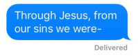 Apple, Jesus, and Dank Christian: Through Jesus, from  our sins we were  Delivered