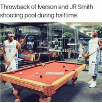 Memes, Pool, and Iverson: Throwback of Iverson and JR Smith  shooting pool during halftime.  RSPORTHUMOURS Who do you think won!?😂 - Via - - @sportshumors