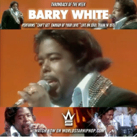 "Memes, Worldstar, and Worldstarhiphop: THROWBACK OF THE WEEK  BARRY WHITE  PERFORMS ""CANTGET ENOUGH OFYOUR LOVE LIVE ONSOUL TRAININ 1915 Throwback Of The Week: BarryWhite Performs Can't Get Enough Of Your Love"" Live On SoulTrain! ( 1975) [Posted by @QWorldstar] Live Now On WorldStarHipHop.com & The WSHH App! @worldstar"