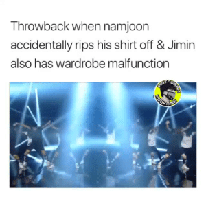 Never, Moment, and Shirt: Throwback when namjoon  accidentally rips his shirt off & Jimin  also has wardrobe malfunction  TRG LET'S NEVER FORGET THIS MOMENT