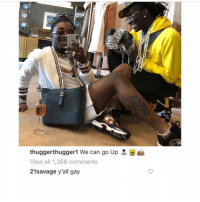 😂😂😂😂 21 savage funny as hell smh 🤦🏽♂️: thuggerthuggerl we can go Up  View all 1,266 comments  21savage y'all gay 😂😂😂😂 21 savage funny as hell smh 🤦🏽♂️