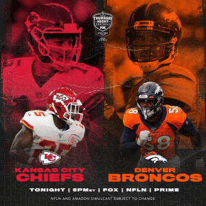 .@PatrickMahomes and the @Chiefs offense. @VonMiller and the @Broncos defense.  Who has the edge tonight?   📺: #KCvsDEN -- TONIGHT 8pm ET on @NFLonFOX | @nflnetwork | @PrimeVideo  How to watch: https://t.co/z8rYQ7Tk7F https://t.co/8SX1321u99: THURSDAY  NIGHT  FOOTBALL  FOX  prime video  BRONCOS  BRONCOS  KANSAS CITY  CHIEFS  DENVER  BRONCOS  TONIGHT | 8PMET I FOX | NFLN I PRIME  NFLN AND AMAZON SIMULCAST SUBJECT TO CHANGE  D/A .@PatrickMahomes and the @Chiefs offense. @VonMiller and the @Broncos defense.  Who has the edge tonight?   📺: #KCvsDEN -- TONIGHT 8pm ET on @NFLonFOX | @nflnetwork | @PrimeVideo  How to watch: https://t.co/z8rYQ7Tk7F https://t.co/8SX1321u99