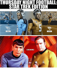 Coming next week! LIKE NFL Memes!: THURSDAY NIGHT FOOTBALL.  STAR TREK EDITION  CONFLIMEMEZ Coming next week! LIKE NFL Memes!