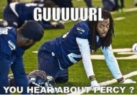 Football, Nfl, and Sports: TI GUUUUURL  YOU HEAR ABOUT PERCY Seahawks players at practice..