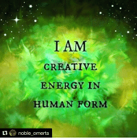 Repost @noble_omerta with @repostapp ・・・ EyeAm The universe is just full of potential energy utilize it and connect with it so we can be one or whole. All. I am.: ti  I AM  CREATIVE  ENERGY IN  Hu MAN FORM  noble omerta Repost @noble_omerta with @repostapp ・・・ EyeAm The universe is just full of potential energy utilize it and connect with it so we can be one or whole. All. I am.