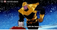 Memes, Infiniti, and Infinity: ti marvelous facts  can t hit you with the hammer If I can't hit you with the hammer... Leaked scene of Infinity Wars 😝 jajaja Follow @marvelousfacts & @animalplanetfacts infinitywars thanos thor avengers infinity wars avenger odin asgard infinitygauntlet gauntlet hammer overpower marvel marvelcinematic scene movie avengersassamble