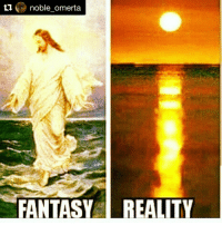 The SUN walking on water not the SON... they got you guys believing anything 🤷🏾♂️🙄: ti  noble omerta  FANTASY REALITY The SUN walking on water not the SON... they got you guys believing anything 🤷🏾♂️🙄