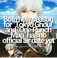 Anime, Facts, and Memes: TI  omcialar dateyet QOTD: Tokyo Ghoul or One Punch Man? | Follow @animee for Anime Facts | 🔥 . . Cr. @animecrush