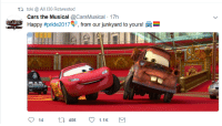 Cars, Emo, and Tumblr: ti toki @ AX 130 Retweeted  Cars the Musical @CarsMusical 17h  Happy #pride2017. from our junkyard to yours! emo-salt: jewishdragon:  9enj1: is this saying mater and lightning mcqueen are gay wait cars the musical