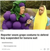 FYI: the grapes emoji and banana emoji are next to each other on the keyboard 😮😮😮: tibets:  Reporter wears grape costume to defend  boy suspended for banana suit  basedheisenberg  Real recognizes real.  537,903 notes FYI: the grapes emoji and banana emoji are next to each other on the keyboard 😮😮😮