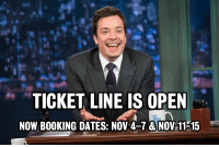 "Target, Tumblr, and Booking: TICKET LINE IS OPEN  NOW BOOKING DATES: NOV 4-7 &NOV 11-15 <p>Hey pals, Marina here. Just got word that we're currently booking tickets to come see the show <span><strong>the weeks of November 4 and November 11</strong>.</span></p> <p><span>Come see us live, Tumblr! Tickets go super fast, so call quick!</span></p> <p><span><span>More info:</span> </span><a href=""http://www.latenightwithjimmyfallon.com/about/tickets/"" target=""_blank"">http://www.latenightwithjimmyfallon.com/about/tickets/</a><span> </span></p>"