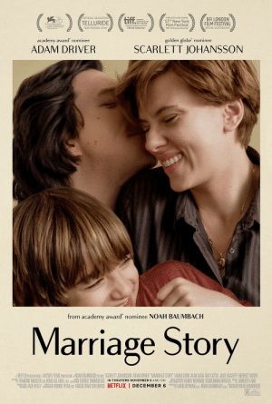"""The film Marriage Story (2019) is actually about the story of a couple's divorce, making the title ironic.: (*)(  tiff.  OFFICIAL SELECTION  Film at Lincoln Center  BFI LONDON  FILM FESTIVAL  toronto  international  O film festival  57th New York  Film Festival  TELLURIDE  MOSTRA INTERNAZIONALE  D'ARTE CINEMATOGRAFICA  LA BIENNALE DI VENEZIA 2019  Official Selection  Official Selection  OFFICIAL SELECTION 2019  FILM FESTIVAL 2019  2019 Centerpiece Selection  golden globe' nominee  academy award' nominee  ADAM DRIVER  SCARLETT JOHANSSON  from academy award' nominee NOAH BAUMBACH  Marriage Story  A NETELIX PRESENTATION A HEYDAY FILMS PRODUCTION A NOAH BAUMBACH PICTURE SCARLETT JOHANSSON ADAM DRIVER """"MARRIAGE STORY"""" LAURA DERN ALAN ALDA RAY LIOTTA JULIE HAGERTY MERRITT WEVER  CASTG FRANCINE MAISLER, CSA DOUGLAS AIBEL, CSA SUPERVISE GEORGE DRAKOULIAS IN THEATERS NOVEMBER 6 AND ON  B JADE HEALY PROTOGAPRY ROBBIE RYAN, BSC PADU CRAIG SHILOWICH NETFLIX I DECEMBER 6 PRODU DAVID HEYMAN, pga NOAH BAUMBACH, pga ETED Y NOAH BAUMBACH  MUSIC COMPOSED  MUSIC  AND COMDUCTED BY RANDY NEWMAN BESINER MARK BRIDGES EDER JENNIFER LAME  WRITTEN AND  DIRECTOR  PRODUCTION  EXECUTIVE  RoooTAND  SOLAL RErCRDNCis The film Marriage Story (2019) is actually about the story of a couple's divorce, making the title ironic."""