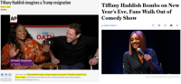 """Click, Donald Trump, and Streets: Tiffany Haddish imagines a Trump resignation  Tiffany Haddish Bombs on New  Year's Eve, Fans Walk Out of  Comedy Show  October 5, 2018  AP  By VARIETY STAFF  THE**  OATU  TIFFANY HADDISH  ACTRESS  The Oath"""" star Tiffany Haddish imagines """"people danging in the streets"""" if President Donald Trump  were to resign. Ike Barinholtz wrote, directed and co-stars in the dark comedy about political  CREDIT: MICHAEL BUCKNER/VARIETY/REX/SHUTTERSTOCK  o Click to copy  division in the Trump era. (Oct. s)"""