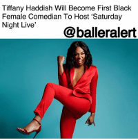 "Books, Instagram, and Memes: Tiffany Haddish Will Become First Black  Female Comedian To Host 'Saturday  gnit Live@balleralert Tiffany Haddish Will Become First Black Female Comedian To Host 'Saturday Night Live' – blogged by @MsJennyb ⠀⠀⠀⠀⠀⠀⠀ ⠀⠀⠀⠀⠀⠀⠀ TiffanyHaddish is having the year of a lifetime, from her comedy special on ShowTime to her critically acclaimed performance on ""Girls Trip,"" the comedian is already etching her name in the Hollywood record books. As Haddish's run continues, the comedian will become the first black female comedian to host on ""Saturday Night Live."" ⠀⠀⠀⠀⠀⠀⠀ ⠀⠀⠀⠀⠀⠀⠀ Haddish took to Instagram to announce the historical feat, writing ""This Saturday, 11-11 on SNL!! Can you believe I will be the very first black female comedian host?!? SheReady."" ⠀⠀⠀⠀⠀⠀⠀ ⠀⠀⠀⠀⠀⠀⠀ As Haddish hosts the sketch comedy show, Taylor Swift has been scheduled to perform that night as well. ⠀⠀⠀⠀⠀⠀⠀ ⠀⠀⠀⠀⠀⠀⠀ Congratulations to Tiffany Haddish!"