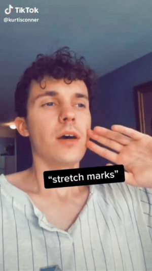 """just following orders"": Tik Tok  @kurtisconner  ""stretch marks"" ""just following orders"""