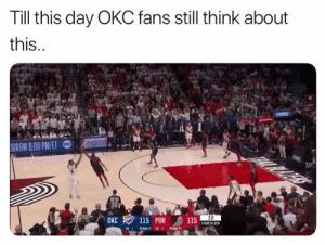 Life, Nba, and Damian Lillard: Till this day OKC fans still think about  this..  BOCKETS  TNT  IRROW 8:00 PM/ET  SP  20  OKC 115 POR  115  FOURTH QTR  PENALTY  PENALTY TO  TO 1 Damian Lillard has scarred Thunder fans for life 😂