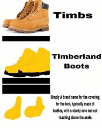 New Timberlands Memes Johnathan Memes, Died Memes, Timb Memes  Johnathan Memes, Died Memes, Timb Memes