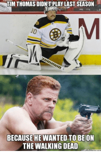 Hockey, Lmao, and The Walking Dead: TIM THOMAS DIDNEPPLAY LAST SEASON  WARRIOR  BECAUSE HE WANTED TO BE ON  THE WALKING DEAD LMAO   -Raminder (>Connor McDavid)