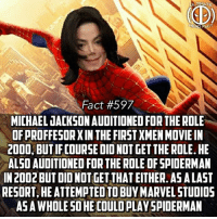(But of course*) You've been hit by, you've been struck by...a smoove avenger! -- How different would Marvel be if this happened🤔: TIMAT  Fact #597  MICHAEL GACKSON AUDITIONED FOR THE ROLE  OF PROFFESOR XIN THE FIRST XMEN MOVIE IN  2000, BUT IFCOURSE DID NOT GET THE ROLE. HE  ALSO AUDITIONED FOR THE ROLE OF SPIDERMAN  IN 2002 BUT DID NOT GET THAT EITHER.AS A LAST  RESORT, HE ATTEMPTED TO BUYMARVEL STUDIO5  AS A WHOLE SO HE COULD PLAY SPIDERMAN (But of course*) You've been hit by, you've been struck by...a smoove avenger! -- How different would Marvel be if this happened🤔