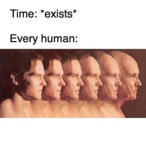 Only true Ricardo and Mortimer fans will not be a slave of time by beniboy9 FOLLOW 4 MORE MEMES.: Time: *exists  Every human: Only true Ricardo and Mortimer fans will not be a slave of time by beniboy9 FOLLOW 4 MORE MEMES.