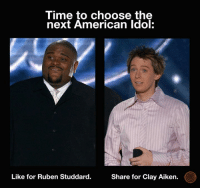 Who will be the next American Idol?: Time to choose the  next American Idol  Like for Ruben Studdard.  Share for Clay Aiken. Who will be the next American Idol?