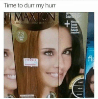 Time, Dank Memes, and  Durr: Time to durr my hurr  73
