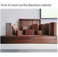 the-real-seebs: copperbadge:   neutralmilk:  guys my humorless architect parents laughed at a meme for the first time today damn i feel like the proud parent  Always reblog the Bauhaus Jesus.    i am so proud of humorless architect parents finally learning to laugh. it is the true meaning of an arbitrary day near the winter solstice. : Time to haul out the Bauhaus nativity. the-real-seebs: copperbadge:   neutralmilk:  guys my humorless architect parents laughed at a meme for the first time today damn i feel like the proud parent  Always reblog the Bauhaus Jesus.    i am so proud of humorless architect parents finally learning to laugh. it is the true meaning of an arbitrary day near the winter solstice.