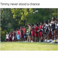 Memes, When You See It, and Never: Timmy never stood a chance Double tap when you see it 😂