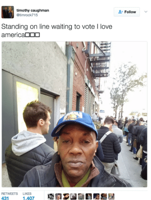 Timothy Caughman was murdered on Monday by a man who traveled north from Maryland to NYC to kill black men. Even though he was in his 60s Timothy was very active on twitter. This is his tweet from election day.: timothy caughman  @timrock715  + Follow  Standing on line waiting to vote I love  america□□□  RETWEETS LIKES  431 Timothy Caughman was murdered on Monday by a man who traveled north from Maryland to NYC to kill black men. Even though he was in his 60s Timothy was very active on twitter. This is his tweet from election day.