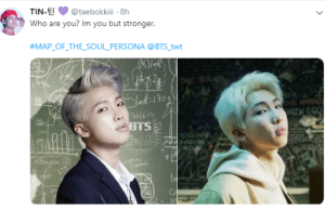 BTS (방탄소년단) MAP OF THE SOUL : PERSONA 'Persona' Comeback Trailer: TIN-E@taebokkii 8h  Who are you? Im you but stronger  #MAP-OF-THE-SOUL-PERSONA @BTS twt  BTS BTS (방탄소년단) MAP OF THE SOUL : PERSONA 'Persona' Comeback Trailer