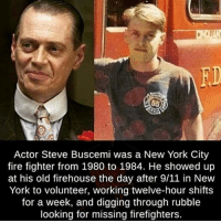 9/11, Fire, and Memes: TIN  FD  Actor Steve Buscemi was a New York City  fire fighter from 1980 to 1984. He showed up  at his old firehouse the day after 9/11 in New  York to volunteer, working twelve-hour shifts  for a week, and digging through rubble  looking for missing firefighters. ----------------- Proud Partners 🗽🇺🇸: ★ @conservative.american 🇺🇸 ★ @raised_right_ 🇺🇸 ★ @conservativemovement 🇺🇸 ★ @millennial_republicans🇺🇸 ★ @keepamerica.us 🇺🇸 ★ @the.conservative.patriot 🇺🇸 ★ @conservative.female 🇺🇸 ★ @brunetteandpolitical 🇺🇸 ★ @emmarcapps 🇺🇸 ----------------- bluelivesmatter backtheblue whitehouse politics lawandorder conservative patriot republican goverment capitalism usa ronaldreagan trump merica presidenttrump makeamericagreatagain trumptrain trumppence2016 americafirst immigration maga army navy marines airforce coastguard military armedforces ----------------- The Conservative Nation does not own any of the pictures or memes posted. We try our best to give credit to the picture's rightful owner.