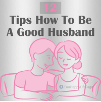 12 Tips How To Be A Good Husband 💟: Tips How To Be  A Good Husband  /OurHapp/LifePag 12 Tips How To Be A Good Husband 💟