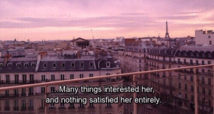 Her, Nothing, and  Things: TIS  Many things interested her.  and nothing satisfied her entirely