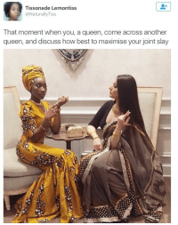 """Target, Tumblr, and Queen: Tissonade Lemontiss  @NaturallyTiss  That moment when you, a queen, come across another  queen, and discuss how best to maximise your joint slay <p><a class=""""tumblr_blog"""" href=""""http://saathiray.tumblr.com/post/148805763735"""" target=""""_blank"""">saathiray</a>:</p><blockquote> <p>I don't even care that I already reblogged this because seriously, how is this not a masterpiece painting hanging in the Smithsonian? Everything about this photo just says Romanticism to me</p> </blockquote>"""