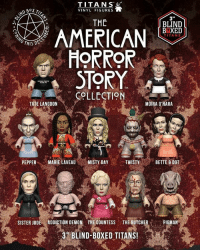 Now you can get your hands on these Murder House, Asylum, Coven, Freakshow, Hotel, & Roanoke vinyl @TitanMerch figures! Check Titans' page for more info. AHS AHSmurderhouse AHSasylum AHScoven AHSfreakshow AHShotel AHSroanoke: TITANS  VINYL FIGURES  THE  BLIND  BBXED  AMERICAN  HORROR  TITANS  TM  COLLECTION  TATE LANGDON  MOIRA O'HARA  PEPPERMARIE LAVEAUMISTY DAY  TWISTY  BETTE & DOT  .  SISTER JUDE ADDICTION DEMON THE COUNTESS THE BUTCHERPIGMAN  3 BLIND-BOXED TITANS Now you can get your hands on these Murder House, Asylum, Coven, Freakshow, Hotel, & Roanoke vinyl @TitanMerch figures! Check Titans' page for more info. AHS AHSmurderhouse AHSasylum AHScoven AHSfreakshow AHShotel AHSroanoke