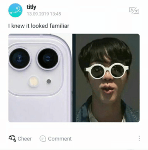 Meme BTS kpop: titly  A  13.09.2019 13:45  I knew it looked familiar  Cheer  Comment Meme BTS kpop