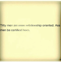 Memes, Relationships, and Titties: Titty men are more relationship oriented. Ass  men be certified hoc Sounds legit 🤔🤔😂😂😂😂