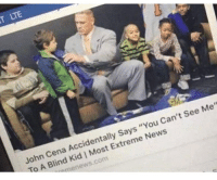 "TLTE  John Cena Accidentally Says ""You Can't see Me""  To A Blind Kid I Most Extreme News  menews.com"