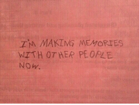Her, Memories, and Now: TM MAKIMG MEMORIES  WITH OT HER PEOPLE  NOw.  19