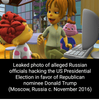 sid the science kid: TM & O20T THE Jin Henson Company Al Rights Reser  Leaked photo of alleged Russian  officials hacking the US Presidential  Election in favor of Republican  nominee Donald Trump  Moscow, Russia c. November 2016)