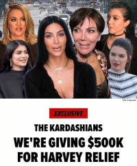 "Kardashians, Memes, and Money: TMZ Composte  EXCLUSIVE  THE KARDASHIANS  WE'RE GIVING $500K  FOR HARVEY RELIEF ""The Kardashains have stepped up to the plate in a huge way to help the victims of HurricaneHarvey. Sources with direct knowledge of the situation tell us Kim, Kris, Khloe, Kendall, Kylie and Kourtney gave $500,000 to The Red Cross and The Salvation Army Tuesday. We're told the money will be wired and will be split evenly. The Kardashians were touched by the courage and bravery of those in Houston battling the storm and those helping with relief efforts. The donation is one of a number made by celebs since KevinHart started a movement Monday challenging other Hollywood heavyweights to pitch in."" 🙏 @tmz_tv WSHH"