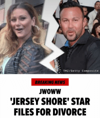 They are done! A Jersey Shore divorce. tmz jerseyshore jwoww mtv divorce: TMZ/Getty Composite  BREAKING NEWS  wowW  JERSEY SHORE' STAR  FILES FOR DIVORCE They are done! A Jersey Shore divorce. tmz jerseyshore jwoww mtv divorce